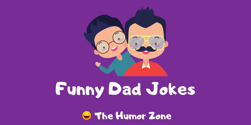 Featured image for a page of funny Dad jokes and puns.