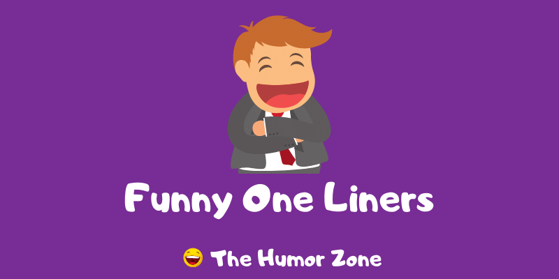 Featured image for a page of funny one liners.
