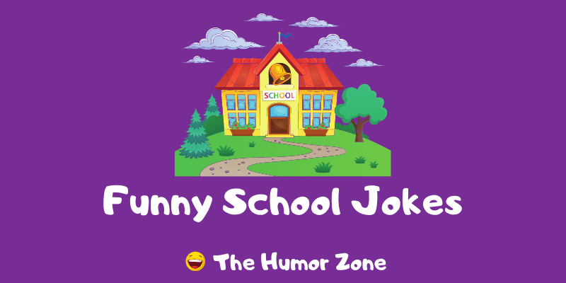 Featured image for a page of funny school jokes.