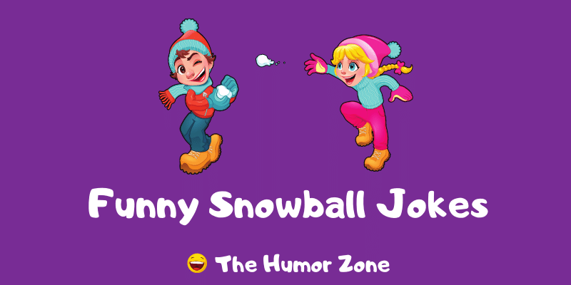 Featured image for a page of funny snowball jokes and puns.