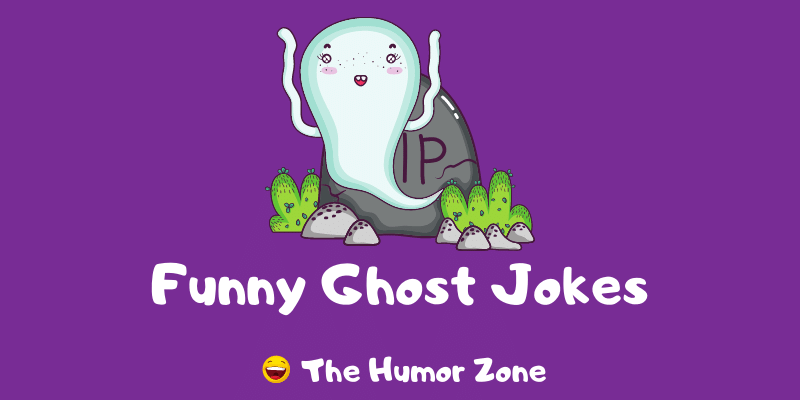 Featured image for a page of funny ghost jokes and puns.