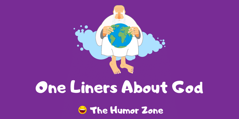 Featured image for a page of funny one liners about God.