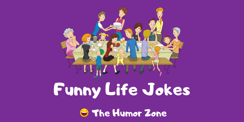 Featured image for a page of funny life jokes and puns.