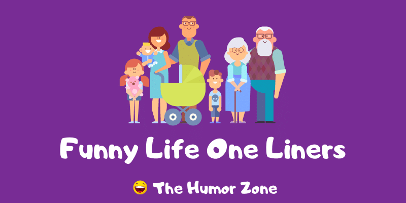 Featured image for a page of funny life one liners.