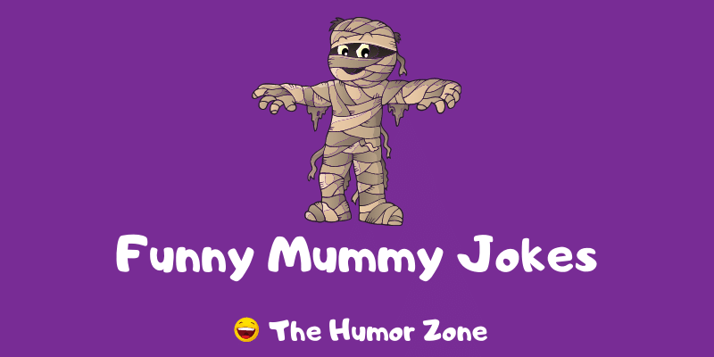 Featured image for a page of funny mummy jokes and puns.