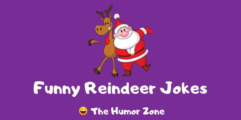 Featured image for a page of funny reindeer jokes and puns.
