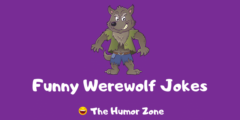 Featured image for a page of funny werewolf jokes and puns.
