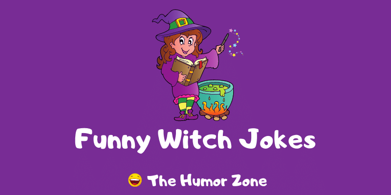 Featured image for a page of funny witch jokes and puns.