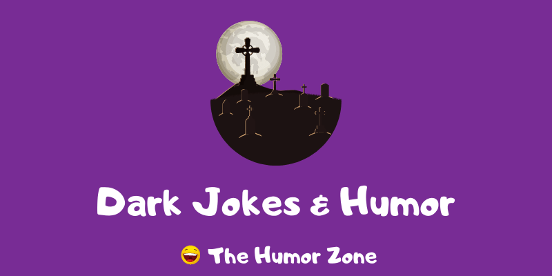 Featured image for a page of funny dark jokes and dark humor.